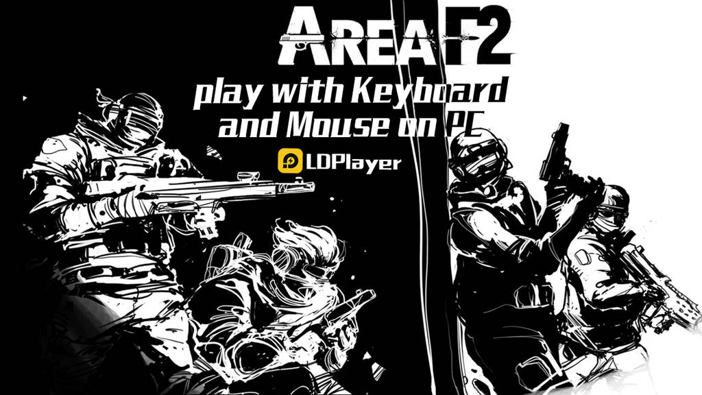 Area F2 on PC: How to Download and Play