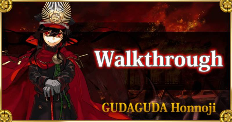 Fate Grand Order | Gudaguda Final Honnoji 2021 – June