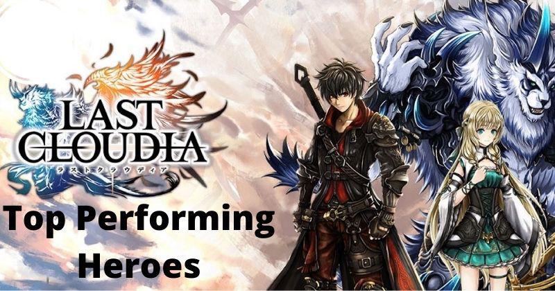 Last Cloudia Top Heroes