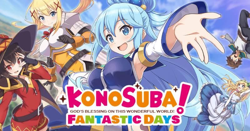 คู่มือการสุ่มและแนะนำตัวละครใน KonoSuba Fantastic Days