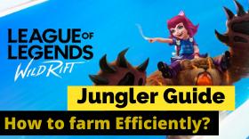 LOL: Wild Rift – How to Farm Efficiently...