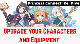 How to Improve and Upgrade your Characters and Equipment in Princess Connect! Re: Dive