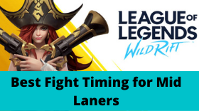 LOL: Wild Rift - Best Fight Timing for M...